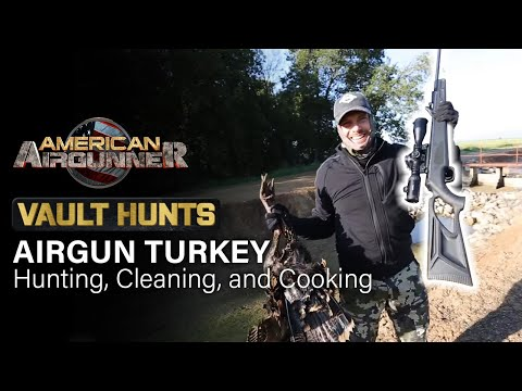 AIRGUN TURKEY Hunting, Cleaning, and Cooking | VAULT HUNTS