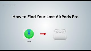 How to Find Lost AirPods Pro