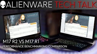 Performance Benchmarking Comparison with Alienware M17 R2 and Alienware M17 Gaming Laptops