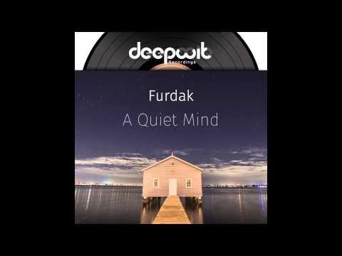 A Quiet Mind - (Pat Foosheen Remix)