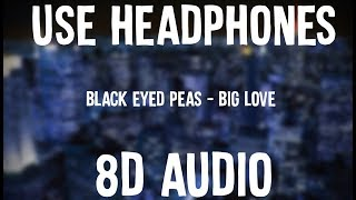 34 8d Audio 34 Big Love Black Eyed Peas Use Headphones