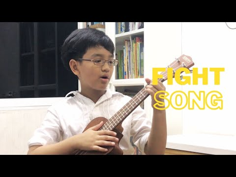 Fight Song - Ukulele Cover by Benjamin Teh