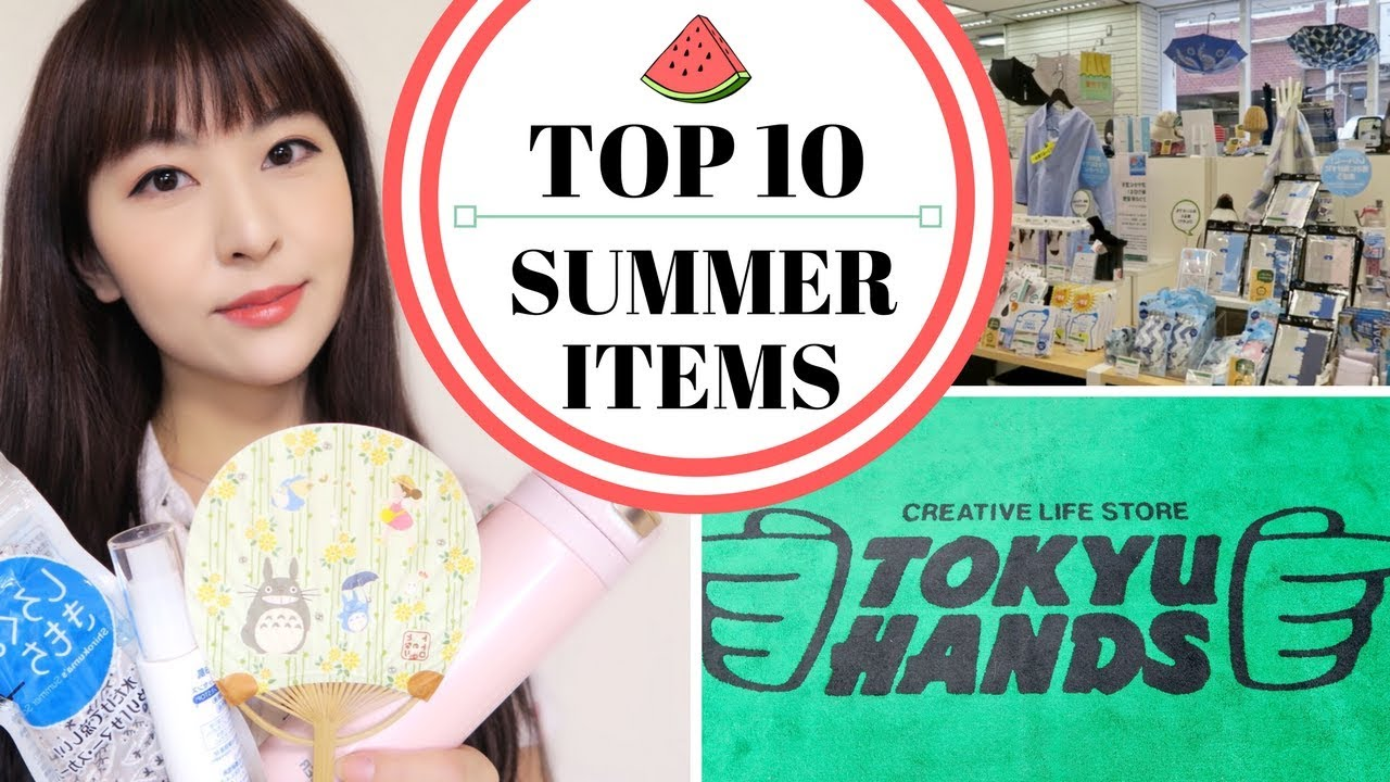 Top 10 Things to Buy at Tokyu Hands - Summer Must-haves | JAPAN SHOPPING  GUIDE