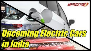 Upcoming Electric Cars in India in Hindi | MotorOctane