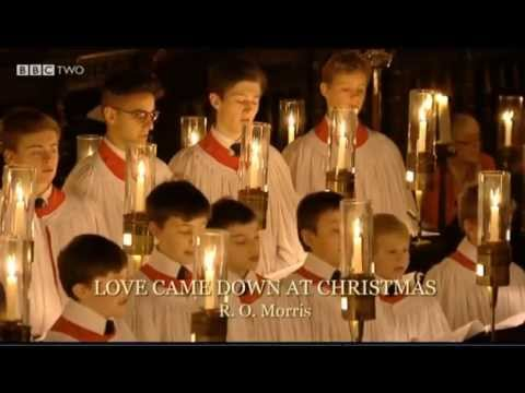 King's College Cambridge 2012 #16 Love Came Down at Christmas R O  Morris