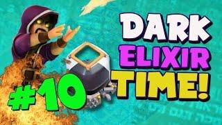 "Clash of Clans: ""The Hunt For 9000 Dark Elixir!"" | Dark Elixir Time #10"