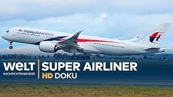 Super-Airliner - Flugzeuge für das neue Jahrtausend | HD Doku