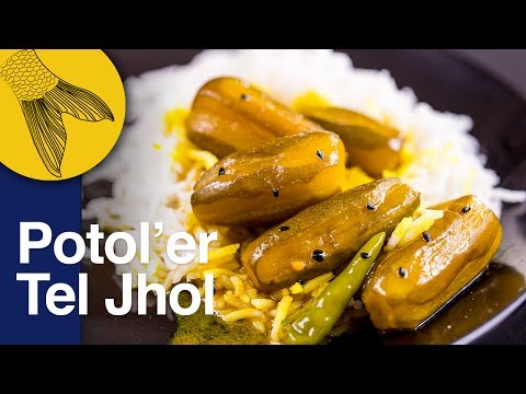 Tel Potol | Potol'er Tel Jhol | A Light Curry with Pointed Gourd (Parwal)