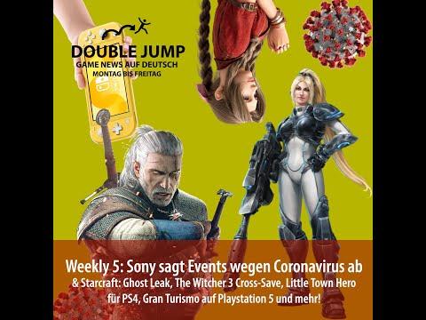 weekly-5:-sony-sagt-events-wegen-coronavirus-ab,-starcraft:-ghost-leak-und-mehr!