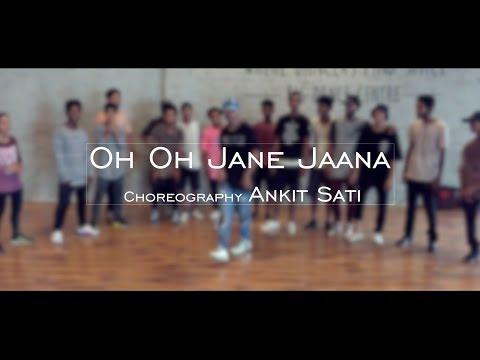 Oh Oh Jane Jaana | Ankit Sati Choreography