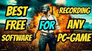 Best Free Software For Recording Any Pc Games | How To Record Any PC Game In HD High Fps