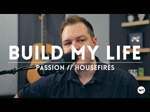 Build My Life (Passion, Housefires) - coffeehouse style cover // acoustic
