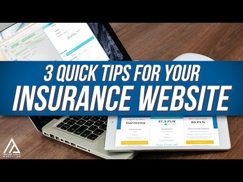 3 Quick Tips For Your Insurance Website