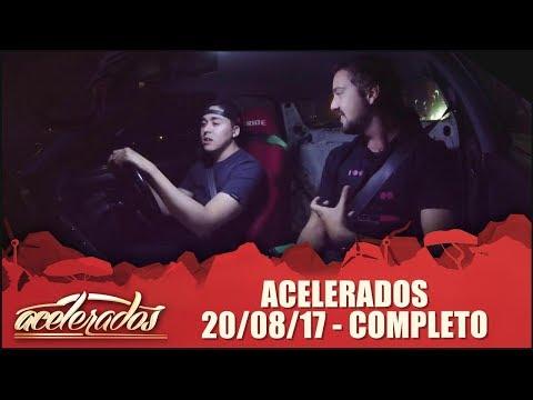 Acelerados (20/08/17) | Completo