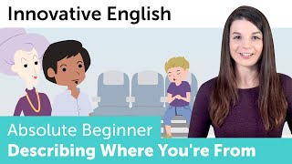 How to Describe Where You're From in English - Innovative English