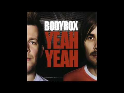 Bodyrox - Yeah Yeah (D Ramirez Vocal Club Mix)