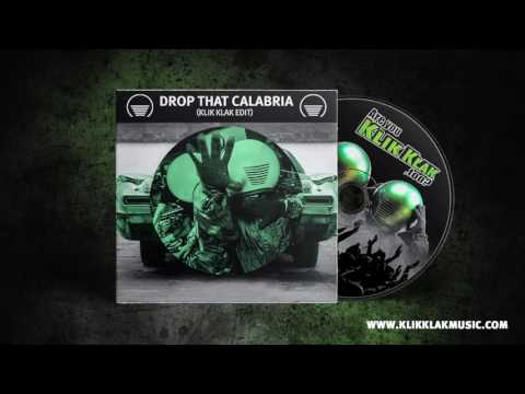 Tujamo Vs Rune RK - Drop That Calabria (Klik Klak Edit)