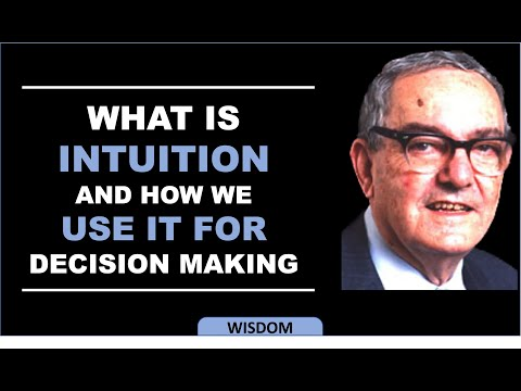 Herbert A  Simon - What is Intuition?