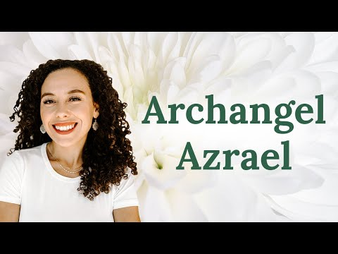Archangel Azrael - What you need to know about him