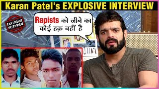 Karan Patel EXPLOSIVE Interview on PRIYANKA REDDY CASE | Exclusive