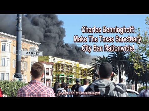Charles Benninghoff: America Needs Texas' Sanctuary City Ban