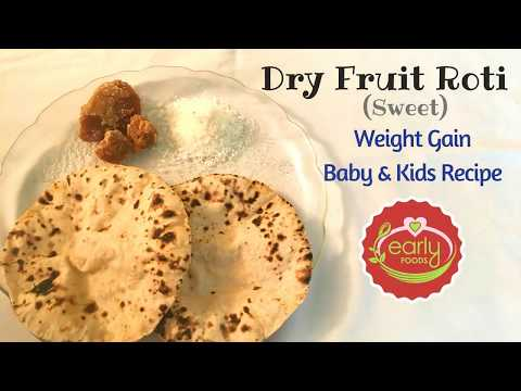 dry-fruit-roti-|-dry-fruit-chappati-|-smart-weight-gain-foods---early-foods