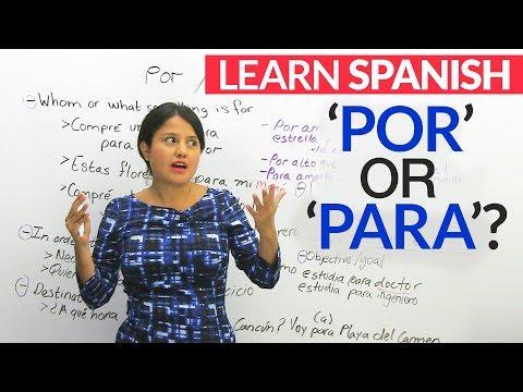 Learn Spanish – POR or PARA?