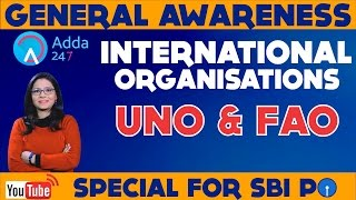 The GA  Show - International Organisations- UNO and FAO-(Online Coaching for SBI IBPS Bank PO) thumbnail