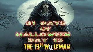 31 Days of Halloween Day 13