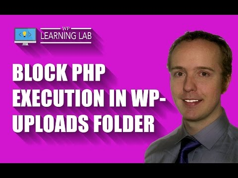 Prevent PHP Execution In The WordPress Uploads Folder