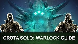Destiny: Crota SOLO Guide / WARLOCK (Wurde gepatcht!) [Deutsch/German]