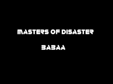 Masters Of Disaster - Babaa