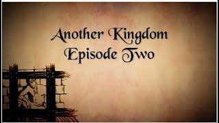 Another Kingdom | Season 1 | Ep. 2