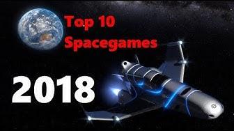 🌍 Top 10 Spiele im Weltall 2018 🌘 [Ger]