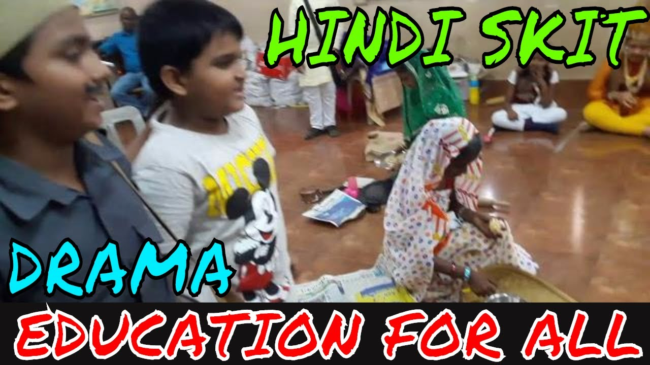 Education for all | Education is the first priority for all | Hindi skit | Drama
