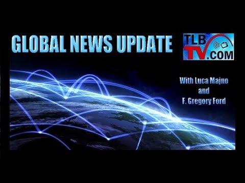 TLBTV: GLOBAL NEWS UPDATE:  Agenda, Historic Treachery & Projections