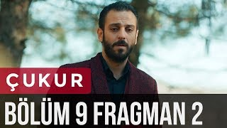 Çukur 9. Bölüm 2. Fragman