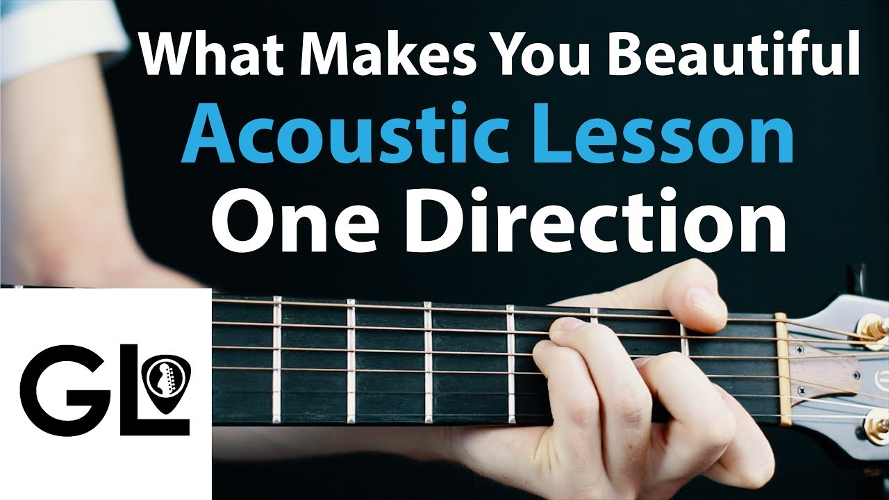 One Direction What Makes You Beautiful Acoustic Guitar Lesson