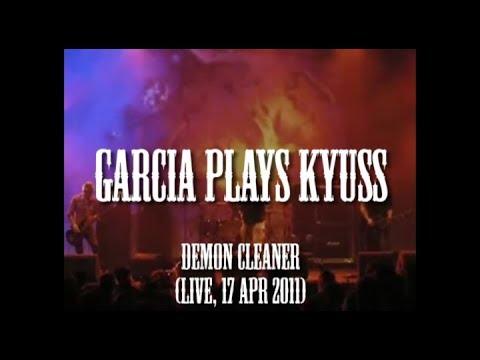 Download Garcia plays Kyuss - Demon Cleaner (live, 17 Ap 2010)