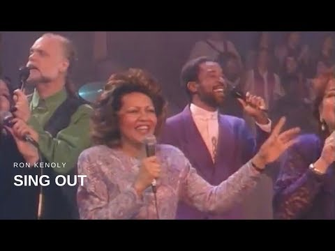 Ron Kenoly - Sing Out (Live)