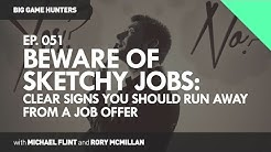 Clear Signs You Should Run Away from a Job Offer | BIG GAME HUNTERS #051