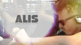 ALIS - Cuando el sol nos dé calambre