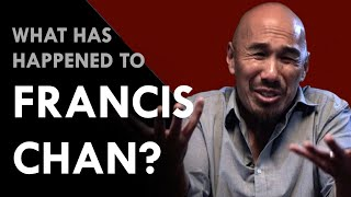 WHY FRANCIS CHAN IS WRONG