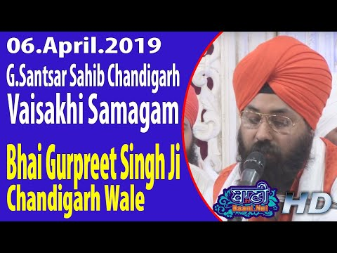 Bhai-Gurpreet-Singh-Ji-Chandigarh-Wale-G-Santsar-Sahib-Chandigarh-6-April-2019