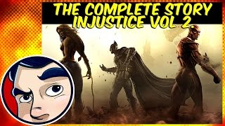 Injustice Vol.2 (Batman V Superman, 3 Deaths) - Complete Story
