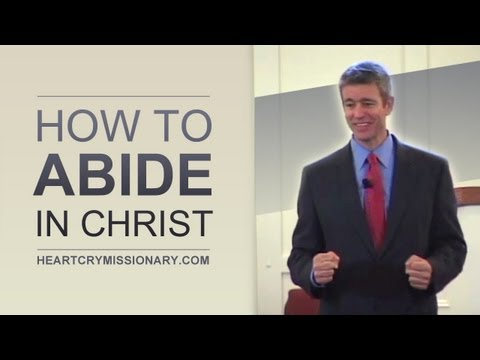 How to Abide in Christ - Paul Washer