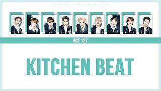 [SUB ITA / JPN / ROM] NCT 127 - Kitchen Beat [Link in descrizione]