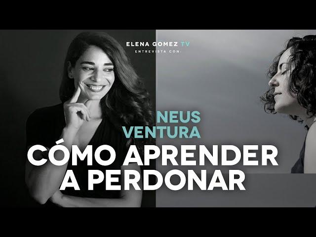 ¿Cómo aprender a perdonar? | Entrevista Neus Ventura. IG Live