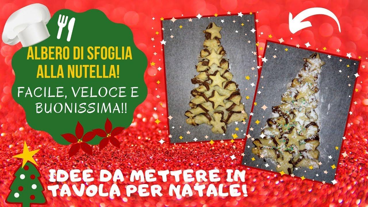 Tavola Per Natale Foto 🎄 sfoglia a forma di albero di natale con nutella 🎄 - idee da mettere in  tavola per natale!🌟🎄🎅