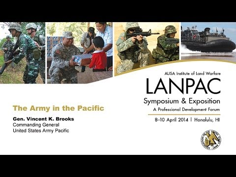 2014 AUSA LANPAC Symposium - Gen. Vincent Brooks - The Army in the Pacific